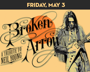 Broken Arrow: A Tribute to Neil Young at The Suffolk Theater