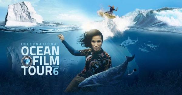 International Ocean Film Tour 6 at Southampton Arts Center