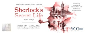 """Sherlock's Secret Life"" at the Southampton Cultural Center"