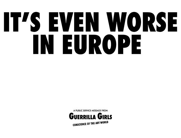 'It's Even Worse in Europe' poster by the Guerrilla Girls