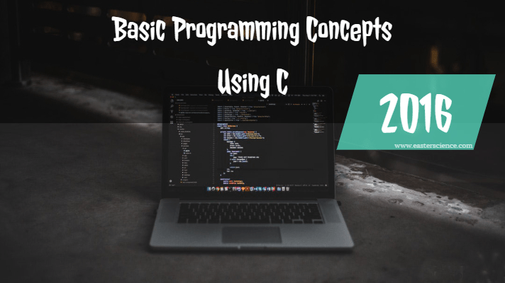 Basic Programming Concepts Using C-2016