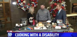 Fox 59 - Cooking with a Disability