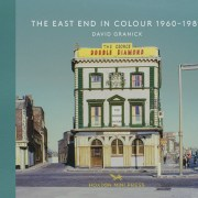 The East End in Colour 1960-1980 book cover by David Granick. Pic: Hoxton MIni Press