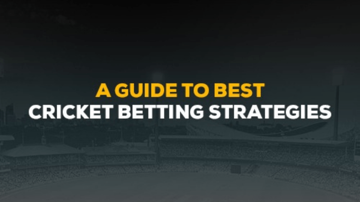A Guide to Best Cricket Betting Strategies