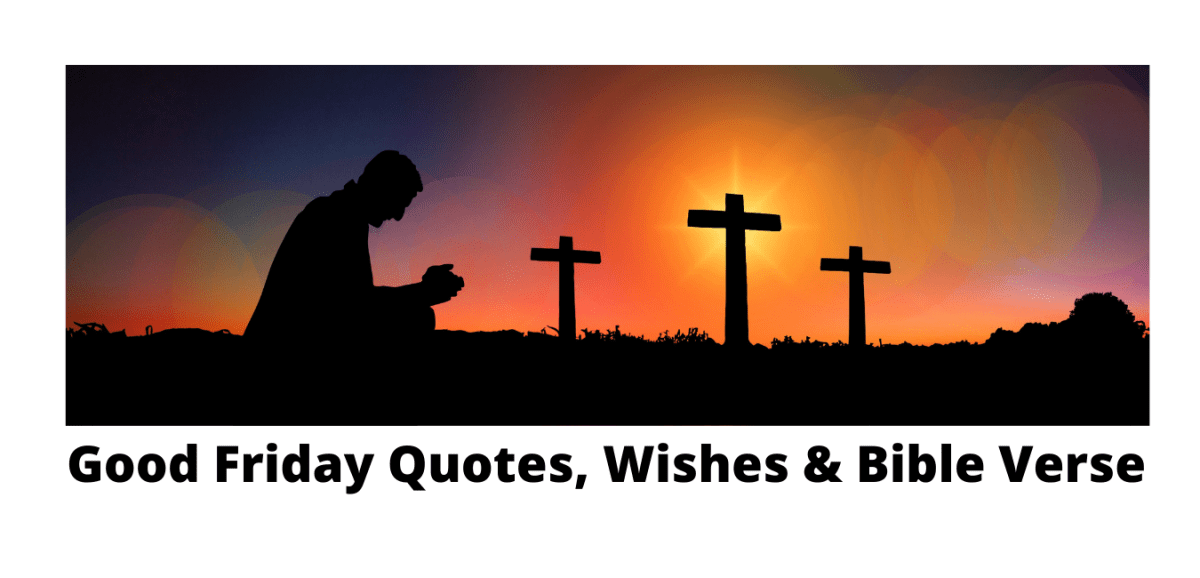 Good Friday quotes, wishes, SMS