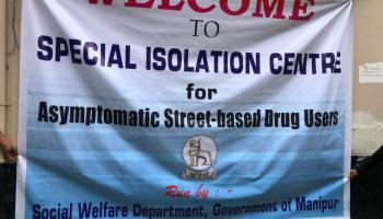 Manipur sets up special isolation centre for asymptomatic COVID-positive drug users