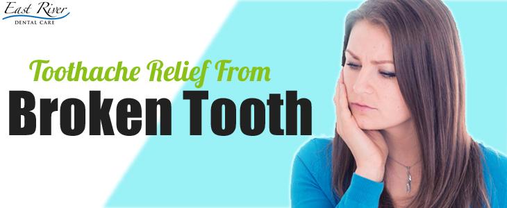 Toothache Relief From Cracked Or Broken Teeth