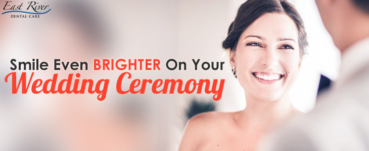 Consider Teeth Whitening For A Bridal Smile On Your Wedding Day - East River Dental Care - Newmarket - Ontario - Canada