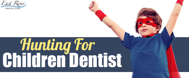 Hunting For The Right Dentist For Your Child