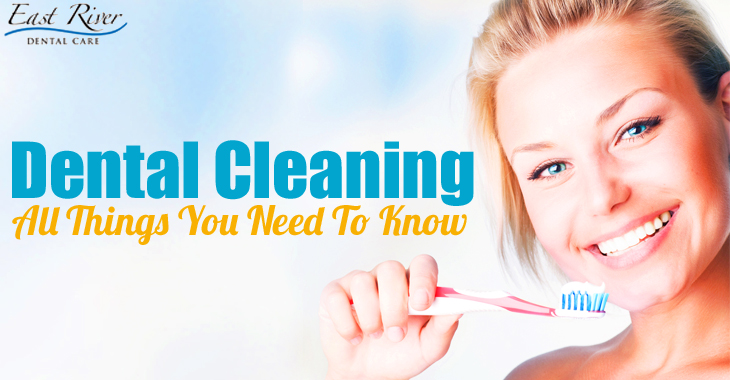 Dental Cleanings - All You Need To Know - Newmarket Dentist - East River Dental Care