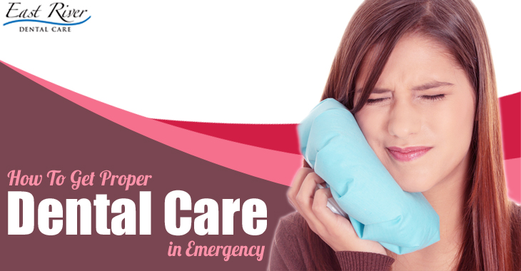 How To Get A Proper Dental Care in Emergency - Emergency Dentist Newmarket - Emergency Dental Clinic - East River Dental Care