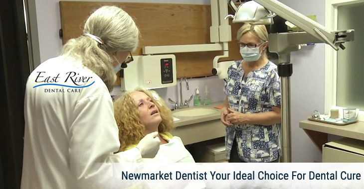 Newmarket Dentist Your Ideal Choice For Dental Cure