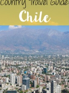 chile travel guide pinterest