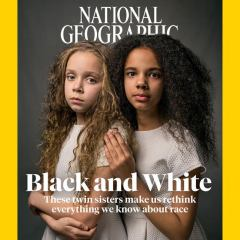 Review:   Extraordinary NatGeo issue upends what we think we know about race
