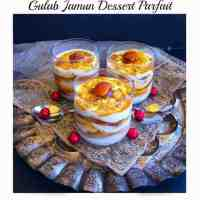 Gulab Jamun Dessert Parfait - Royal Diwali Treat #healthy