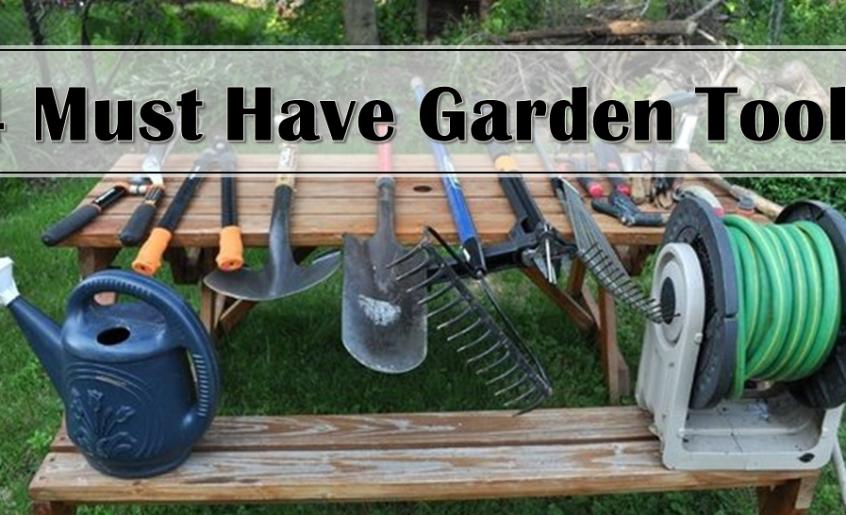 4 must have garden tools