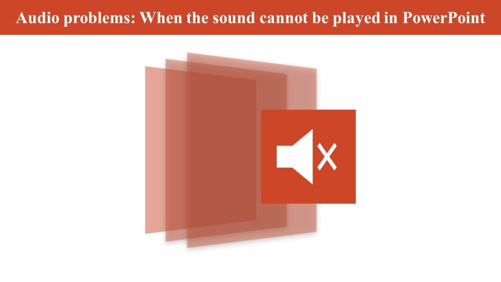 audio play problem in powerpoint