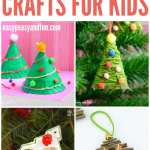 Christmas Tree Crafts For Kids Easy Peasy And Fun