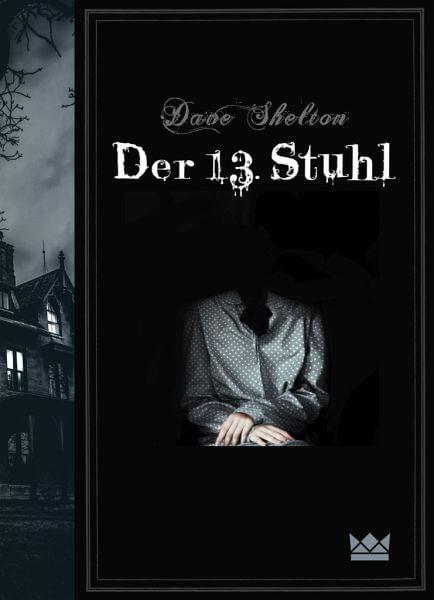 Horror Buch Der 13. Stuhl von Dave Shelton