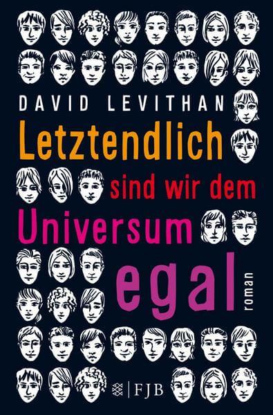Jugend Buch letztendlich sind wir dem Universium egal von David Levithan