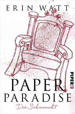 Young Adult Buch Paper Paradise: Die Sehnsucht von Erin Watt