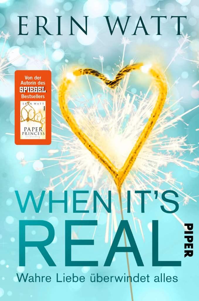 Young Adult Buch When it's real: Wahre Liebe überwindet alles von Erin Watt