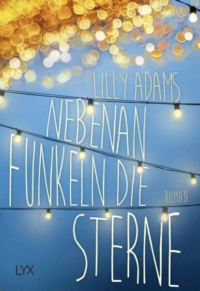 New Adult Buch Nebenan funkeln die Sterne von Lily Adams