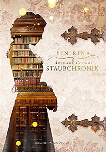 Historisches Jugendbuch Animant Crumbs Staubchronik von Lin Rina
