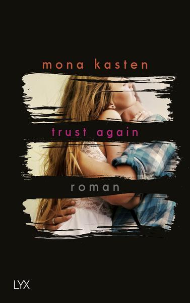 New Adult Buch trust again von Mona Kasten