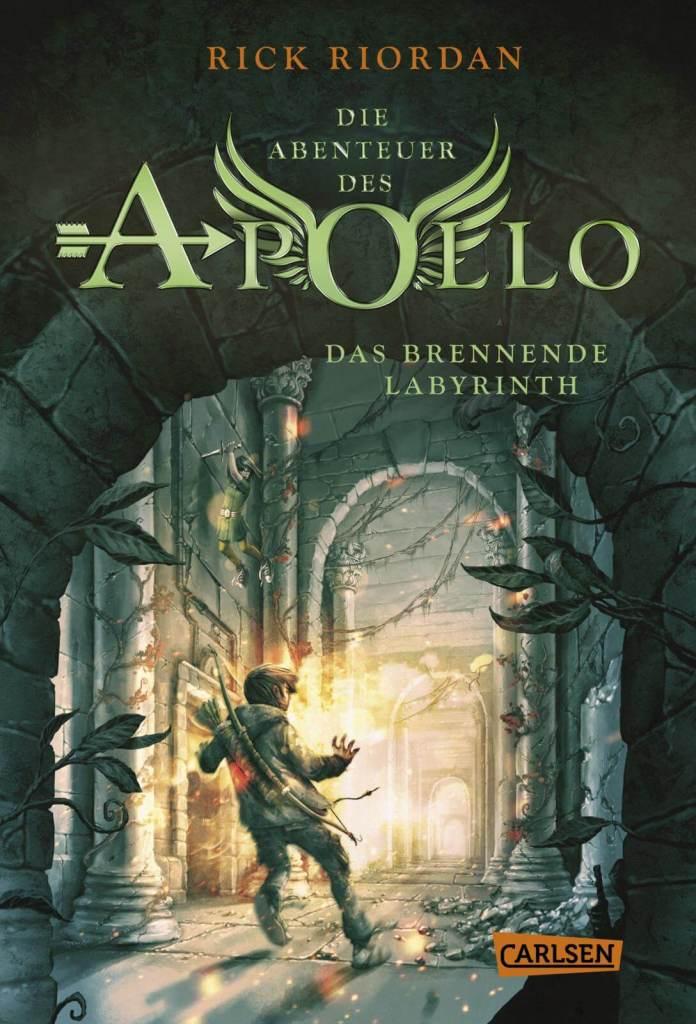 Jugendbuch Fantasy Buch Die Abenteuer des Apollo: Das brennende Labyrinth von Rick Riordan