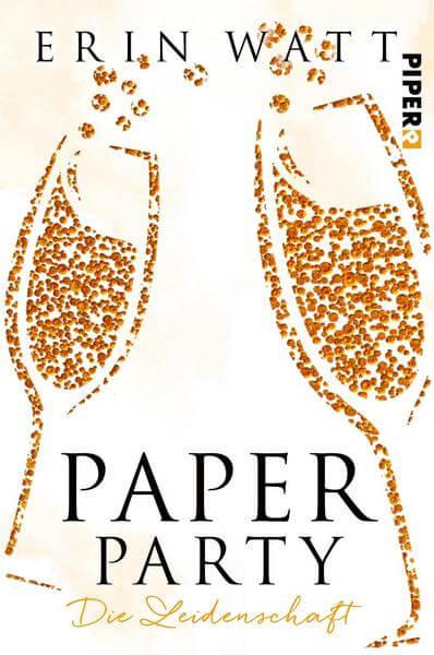 Young Adult Paper Party Die Leidenschaft von Erin Watt