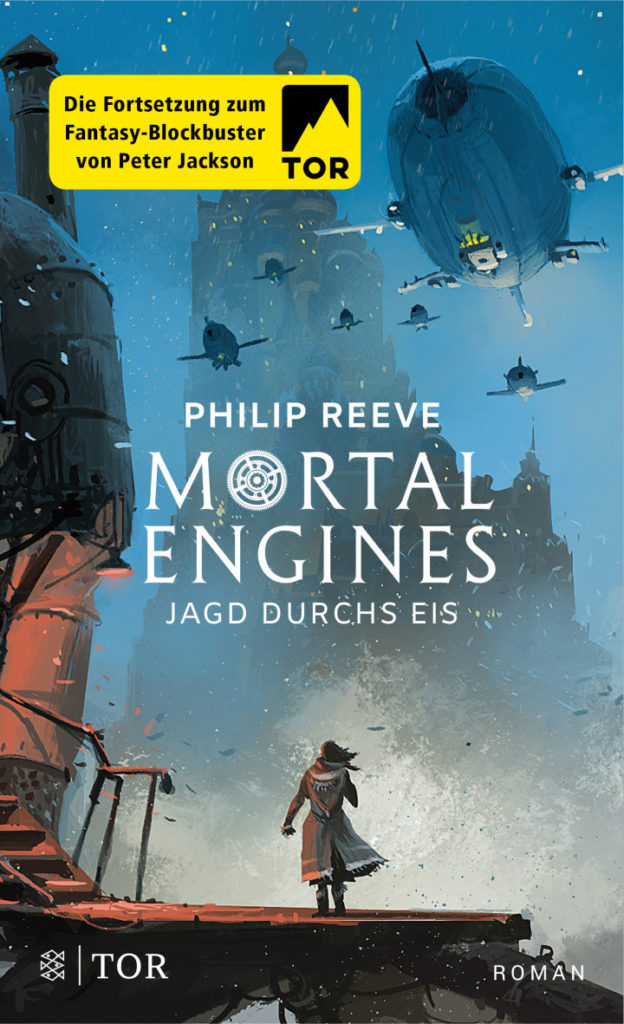 Fantasy Buch Mortal Engines: Jagd durchs Eis von Philip Reeve