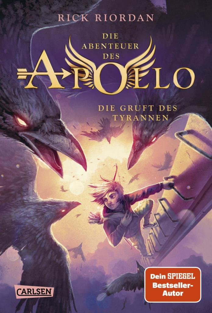 Jugendbuch Fantasy Buch Die Abenteuer des Apollo: Die Gruft des Tyrannen von Rick Riordan