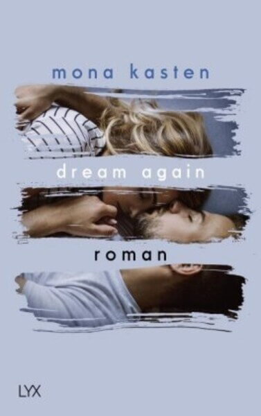 New Adult Buch Dream Again von Mona Kasten
