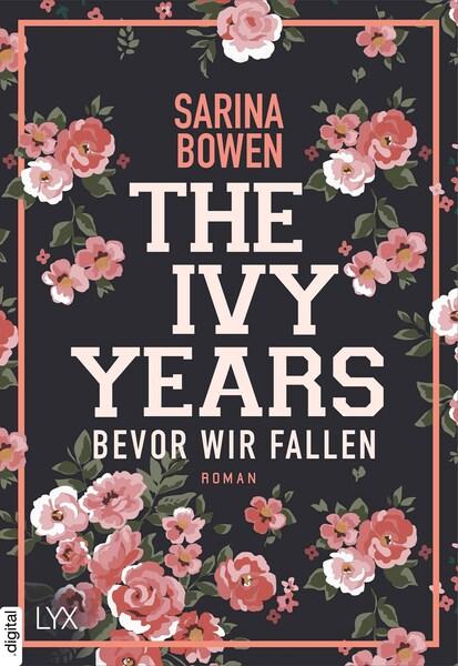 New Adult Buch The Ivy Years: Bevor wir Fallen von Sarina Bowen