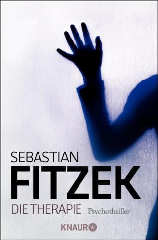 Krimi Thriller Die Therapie von Sebastian Fitzek