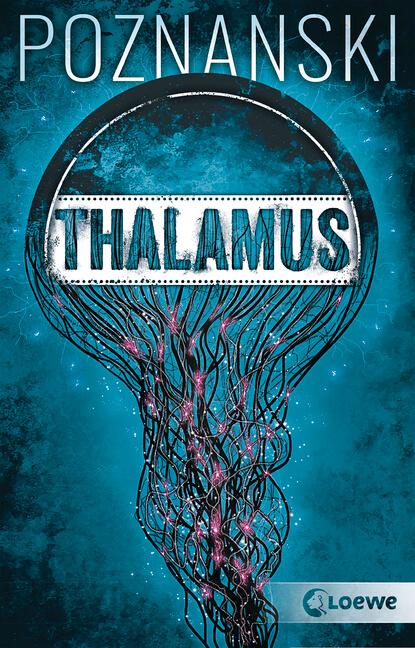 Krimi Thriller Thalamus von Ursula Poznanski