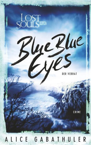 Alice Gabathuler Blue Blue Eyes