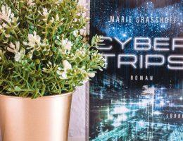 Cyber Trips von Marie Grasshoff