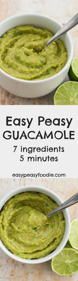 This Easy Peasy Guacamole is so, so simple: it is ready in 5 minutes and only uses only 7 ingredients and tastes SO much better than the shop bought stuff!! #guacamole #avocado #mexican #dip #easyrecipe #easypeasyfoodie
