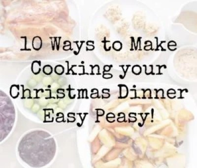 10 Ways to Make Cooking Your Christmas Turkey Easy Peasy