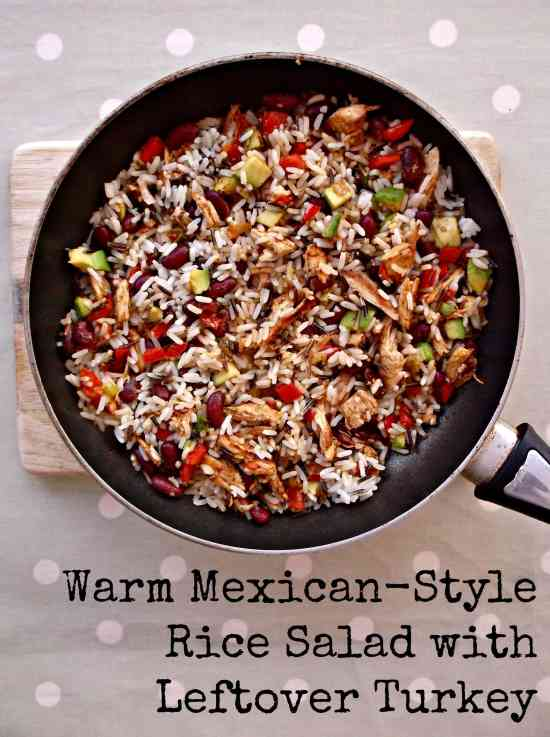 Warm Mexican Style Rice Salad with Leftover Turkey 4 with text