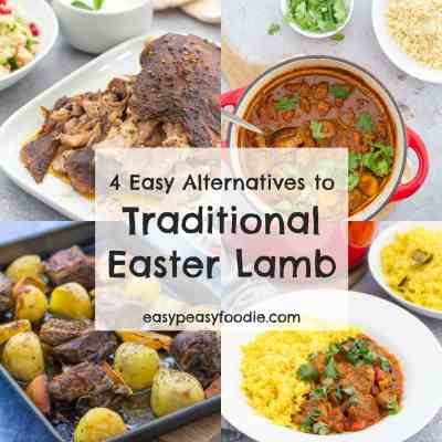 4 Easy Alternatives to Traditional Easter Lamb