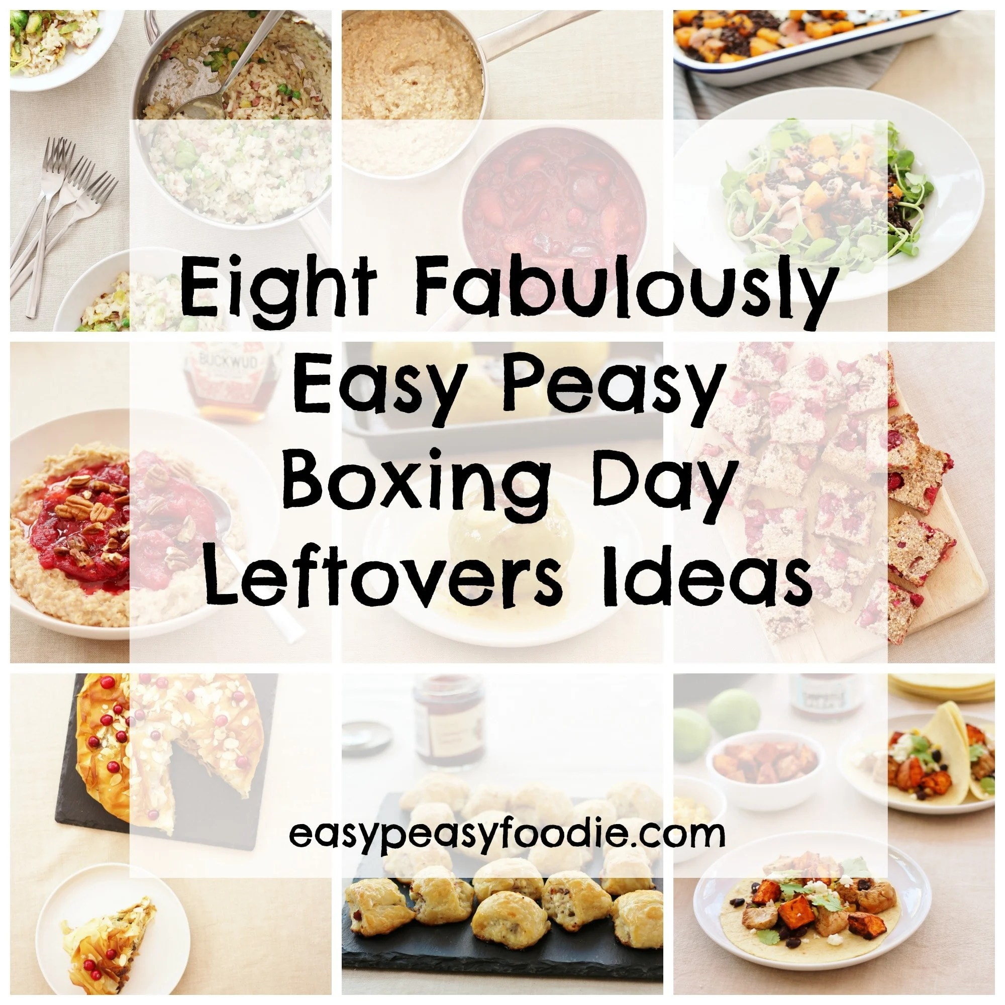 Eight Fabulously Easy Peasy Boxing Day Leftovers Ideas - Easy Peasy ...