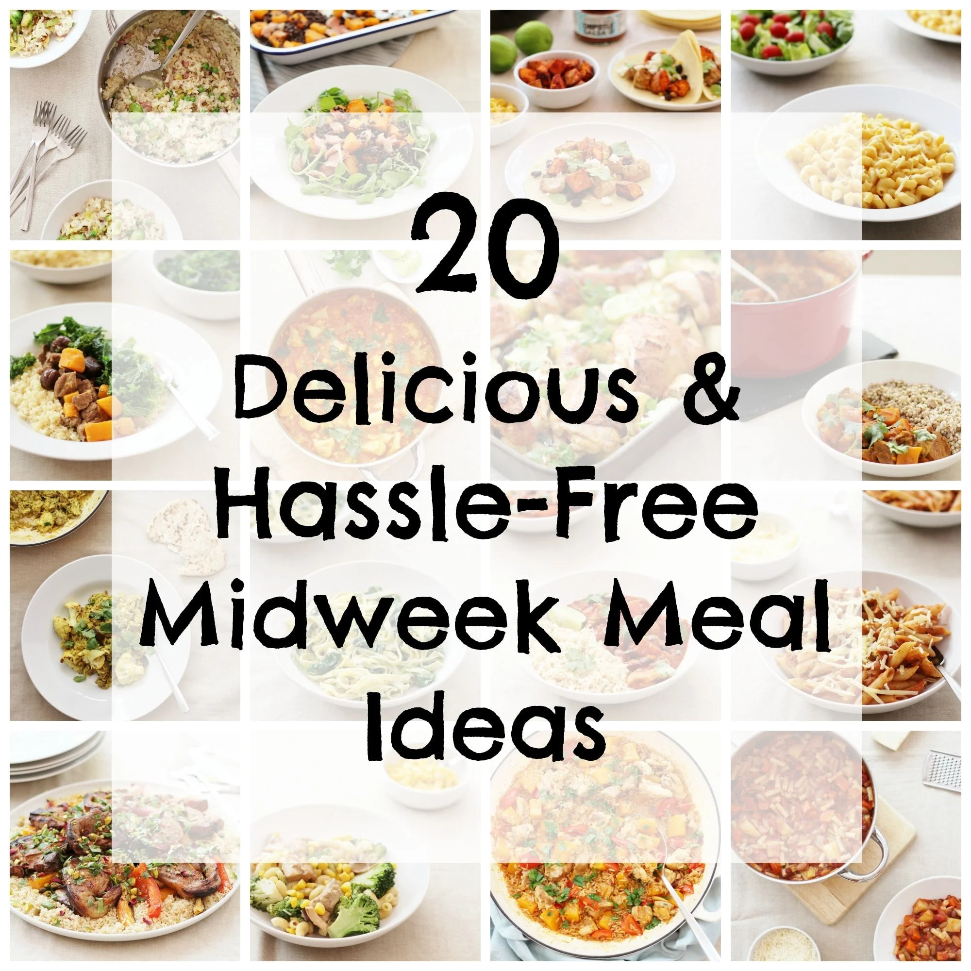 20 Delicious and Hassle Free Midweek Meal Ideas - Easy Peasy Foodie