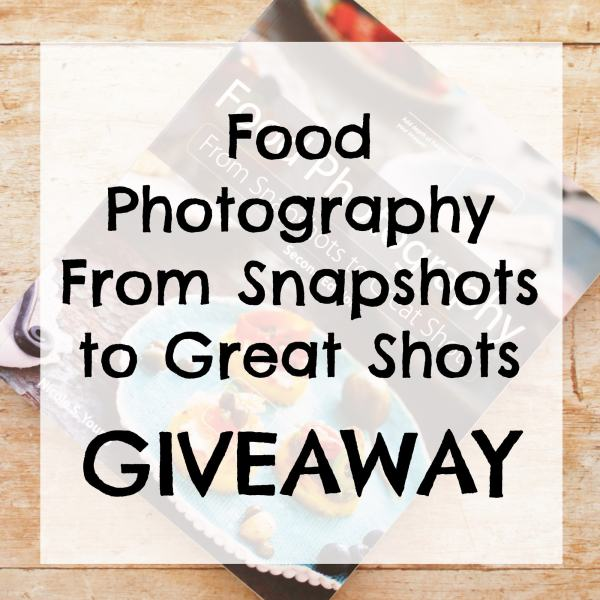 Check out my review of 'Food Photography – From Snapshots to Great Shots', plus take part in my GIVEAWAY to WIN a free copy of this fab book!