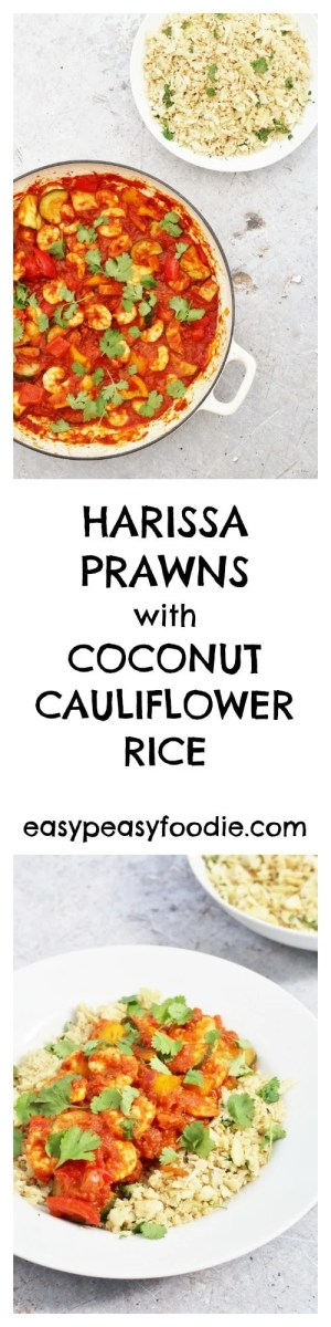 This recipe for Harissa Prawns with Coconut Cauliflower Rice is proof that eating healthily does not mean you have to miss out on flavour. Not only is this dish packed full of flavour, it's also easy to make and can be on the table in under 30 minutes! #harissa #prawns #coconut #cauliflowerrice #easydinners #healthydinners #lowcarb #midweekmeals #easypeasyfoodie