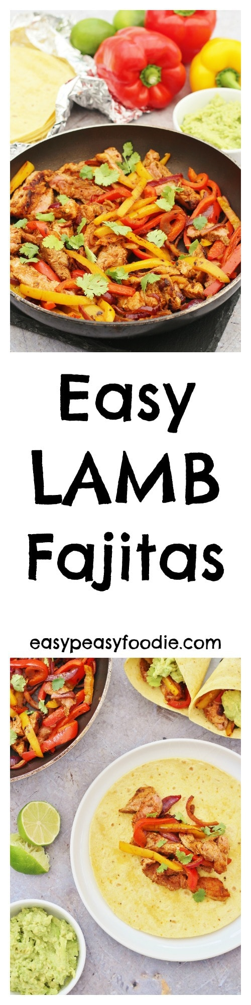 Fancy a change from chicken or beef fajitas? These Easy Lamb Fajitas could be just the thing! Easy to make and super tasty, they are perfect for shaking up your midweek meal routine. #lamb #fajitas #lambfajitas #mexican #easydinners #familydinners #guacamole #salsa #tortillas