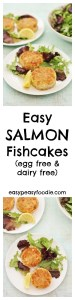 Possibly the easiest recipe for fishcakes you will ever find, these Easy Salmon Fishcakes take just 30 minutes to make, and only 15 minutes if you use leftovers! With no breadcrumbing and messy bowls of egg to contend with, they are hassle-free and perfect for a busy weeknight. #salmon #fishcakes #fish #eggfree #dairyfree #nobreadcrumbs