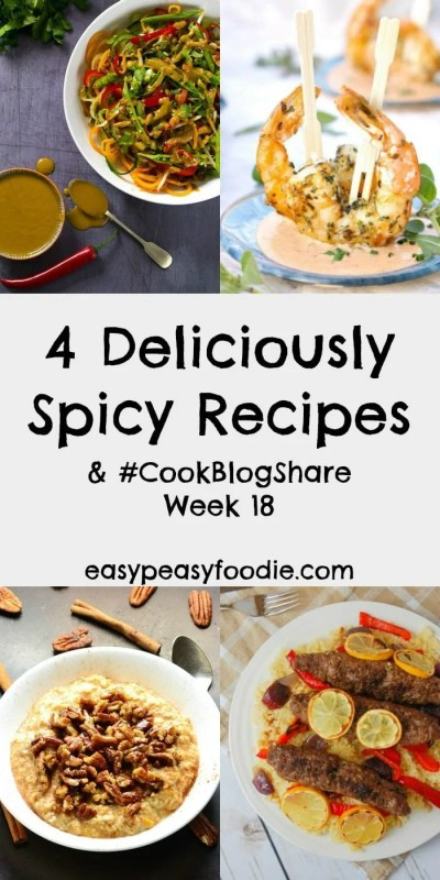 Herbs and spices are one of the easiest way to add bags full of flavour to your meals. So check out these 4 Deliciously Spicy Recipes for some fab inspiration. Plus find the linky for #CookBlogShare Week 18…